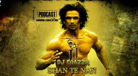 Dhan Te Nan Remix by DJ Mazzr( Fusion Tech) Listen & Download