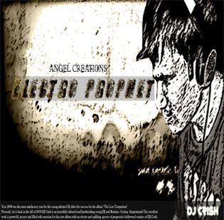 """DJ Crish """"Electro Prophet"""""""