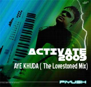 DJ PIYUSH  - Aye Khudaa ( The Lovestoned Mix)