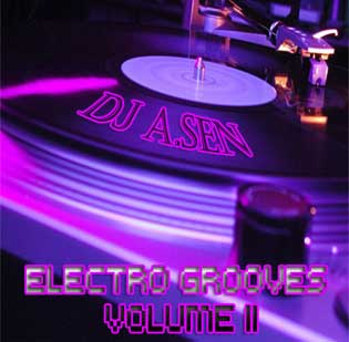 DJ A.Sen Electro Grooves Vol 2