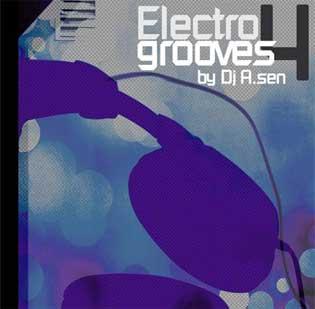 DJ A.Sen Electro Grooves Vol 4
