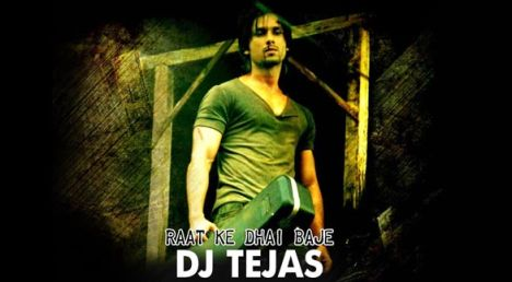 DJ Tejas Exclusive Mix Raat ke Dhai Baje Full Version