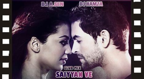 Dj A.Sen Vs Dj Hamza-Saiyyan Ve(Club mix)