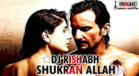 """Shukran Allah"" Love in the Air Mix by DJ Rishabh"