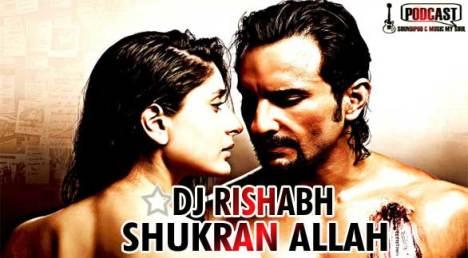 """Shukran Allah"" Love in the Air Mix by DJ Rishabh"
