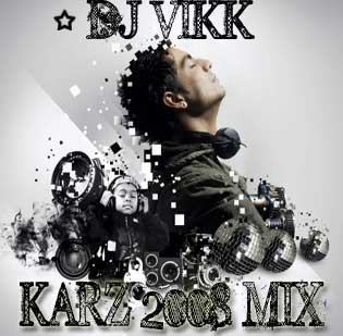 Karz 2008 - State Bank Mix -DJ Vikk