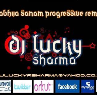 DJ LucKy SharMa - Aabhija Sanam Progressive Remix