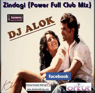 Zindagi (Kites) Powerful Club Love Mix DJ Alok