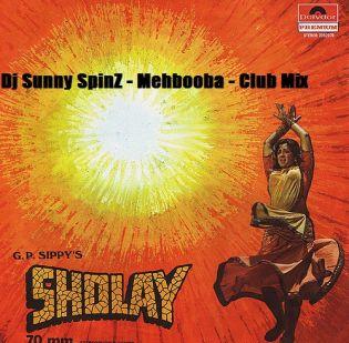 Dj Sunny SpinZz - Mehbooba - Club Mix