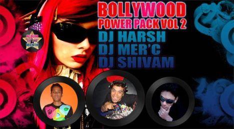Bollywood Power Pack Vol 2 : Brand New Album by DJ's Harsh , Mer'c & Shivam