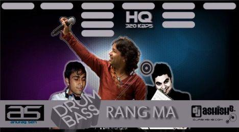 Rang Ma (Dj A.Sen & Dj Ashish B DnB Remix) HQ 320kbps