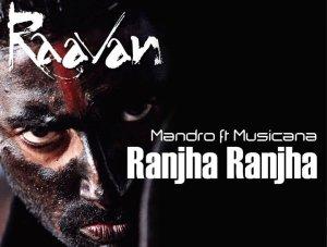 Mandro ft Musicana - Ranjha Ranjha